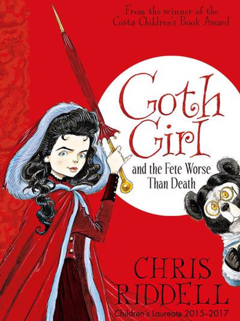 Chris Riddell - Goth Girl And The Fete Worse Than Death (AGE 8+) (2nd In Series)