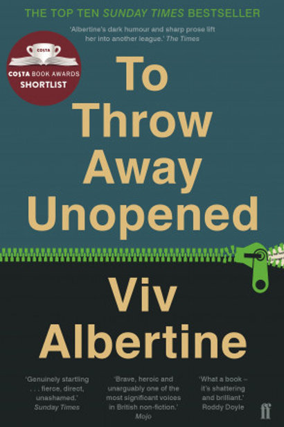 Viv Albertine - To Throw Away Unopened