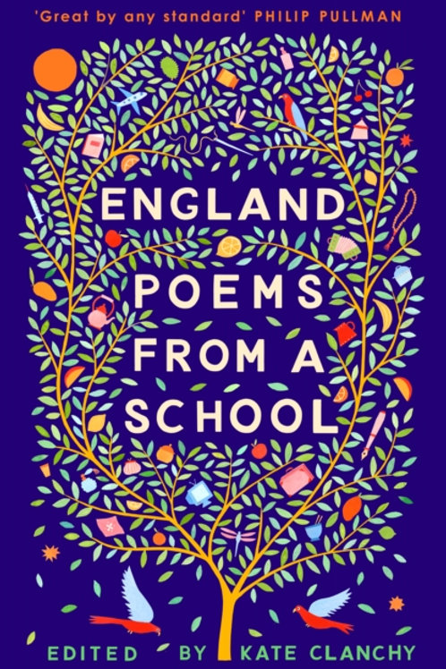 Clanchy - England: Poems From A School (Poems by Immigrant Children) (AGE 12+)