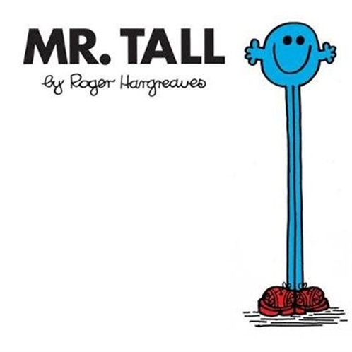 Roger Hargreaves - Mr. Tall (AGE 3+) (Mr. Men No. 31)