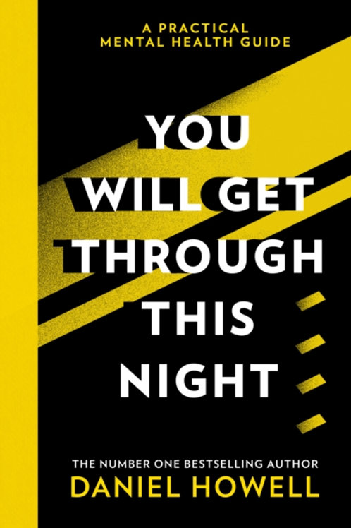 Daniel Howell - You Will Get Through This Night (HARDBACK)