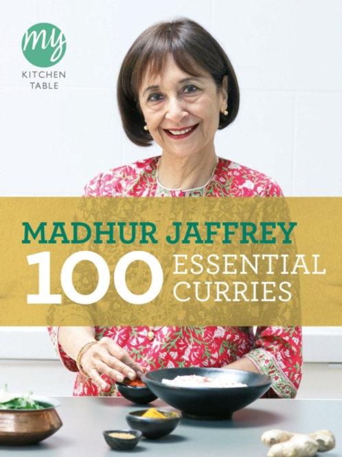 Madhur Jaffrey - My Kitchen Table: 100 Essential Curries