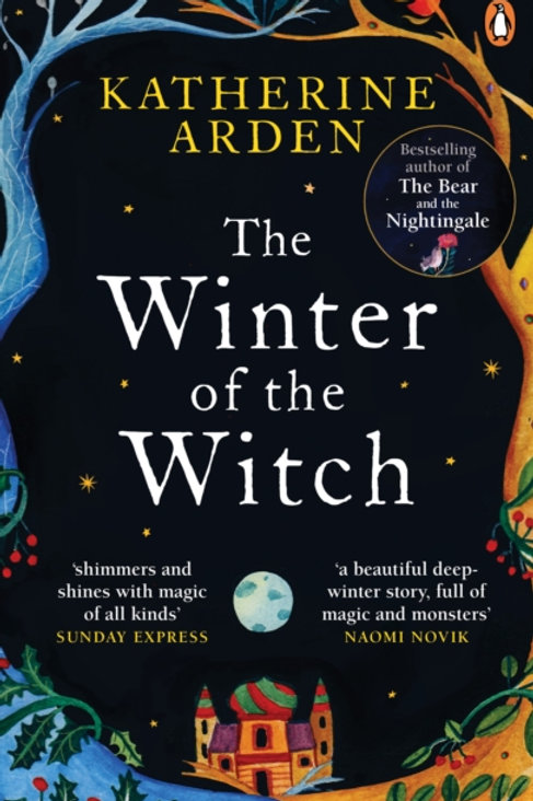 Katherine Arden - The Winter Of The Witch (3rd In Series)