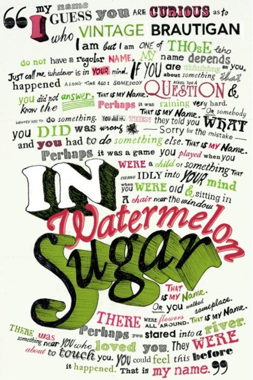 Richard Brautigan - In Watermelon Sugar
