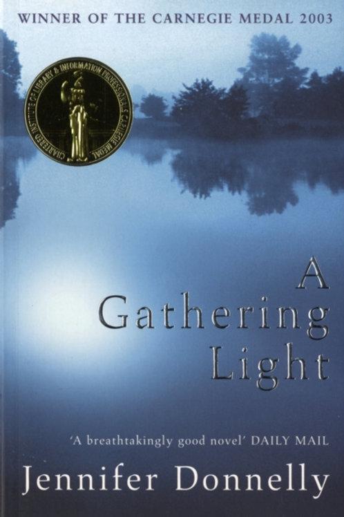 Jennifer Donnelly - A Gathering Light (AGE 12+)