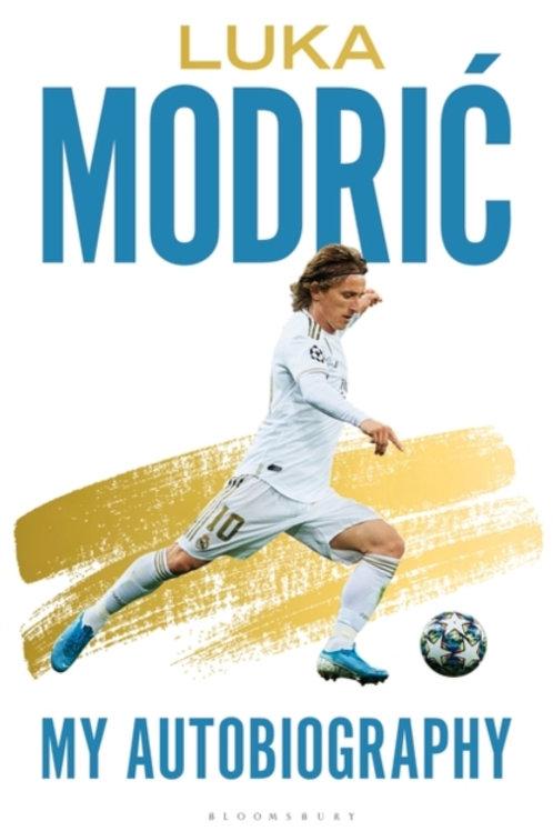 Luka Modric - Luka Modric : Official Autobiography (SIGNED COPY) (HARDBACK)