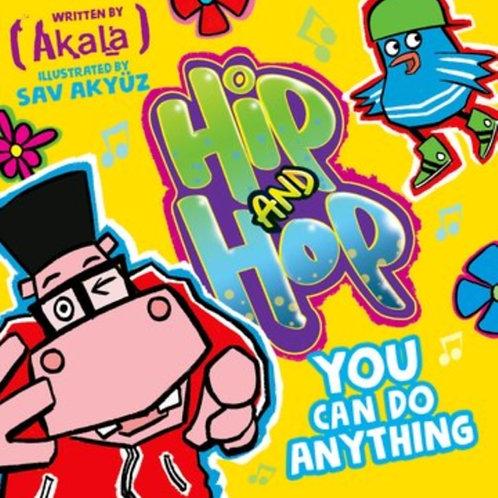 Akala - You Can Do Anything (Hip and Hop) (AGE 3+)