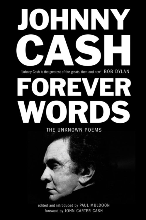 Johnny Cash - Forever Words : The Unknown Poems