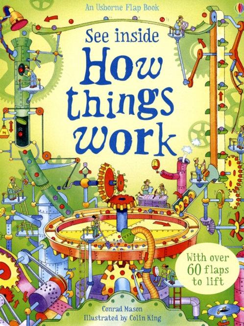 How Things Work : See Inside (AGE 5+) (HARDBACK)