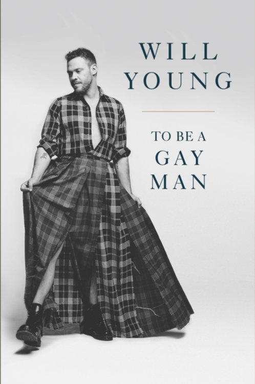 Will Young - To Be A Gay Man (SIGNED COPY) (HARDBACK)
