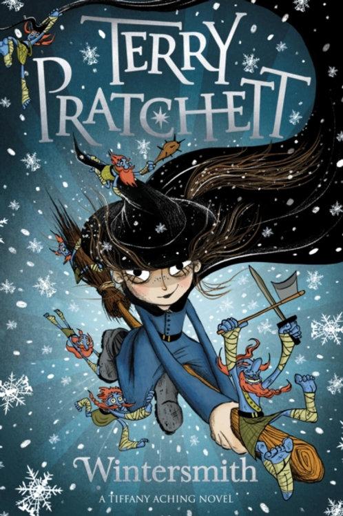 Terry Pratchett - Wintersmith : Tiffany Aching (AGE 9+) (3rd In Series)