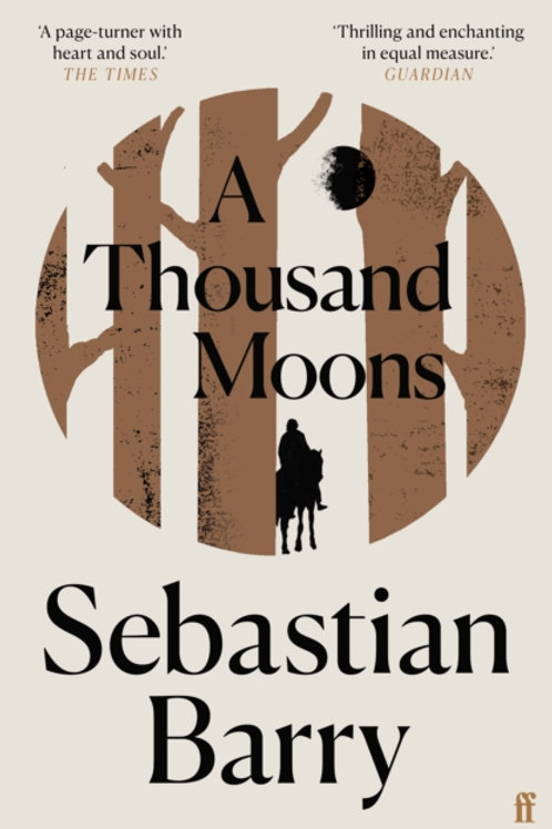 Sebastian Barry - A Thousand Moons (SIGNED BOOKPLATE EDITION)