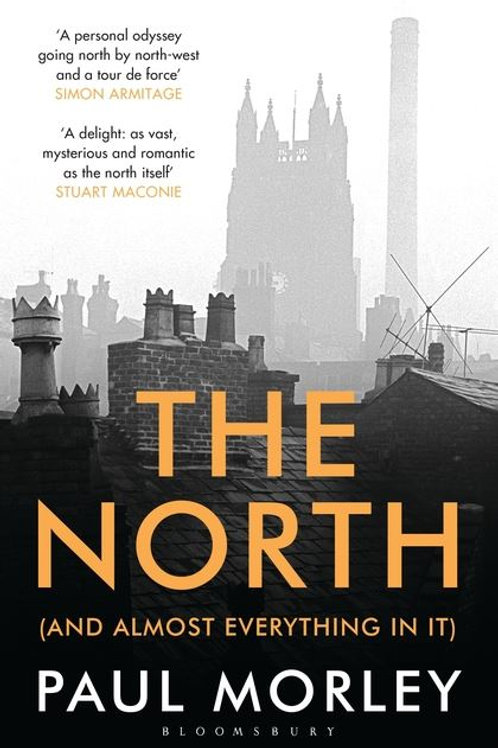 Paul Morley - The North