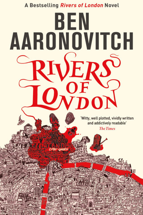Ben Aaronovitch - Rivers Of London (1st In Series)