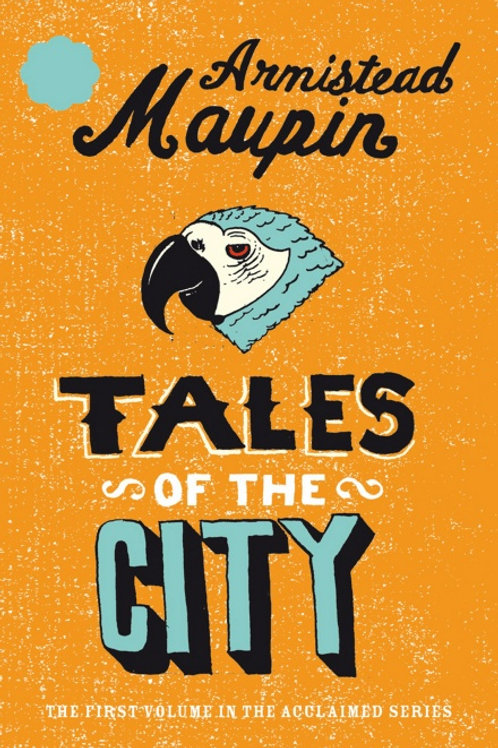 Armistead Maupin - Tales Of The City
