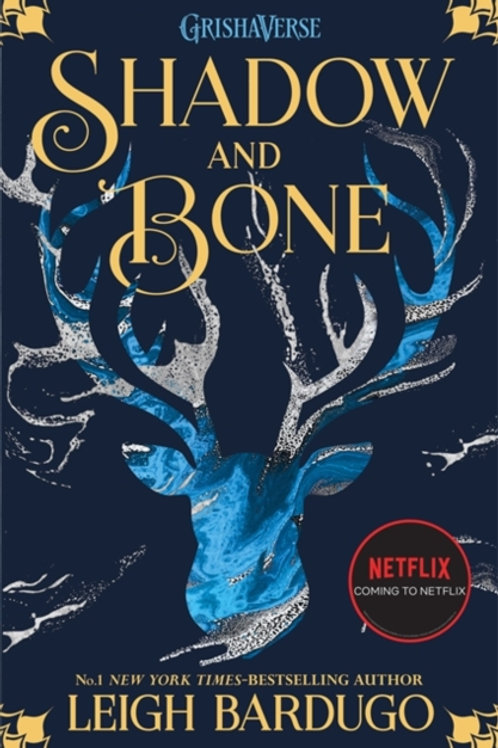 Leigh Bardugo - Shadow And Bone (AGE 13+) (1st In Series)