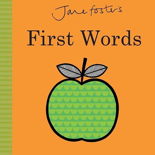 Jane Foster - Jane Foster's First Words (AGE 0+) (HARDBACK)