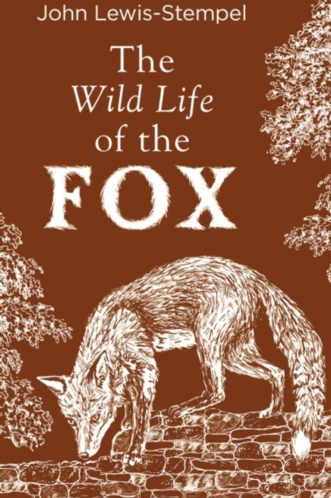 John Lewis -Stempel - The Wild Life Of The Fox (HARDBACK)