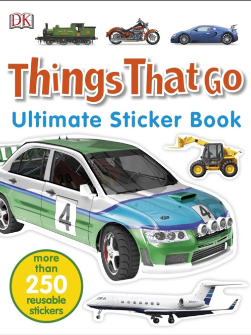 Ultimate Sticker Book: Things That Go (AGE 5+)