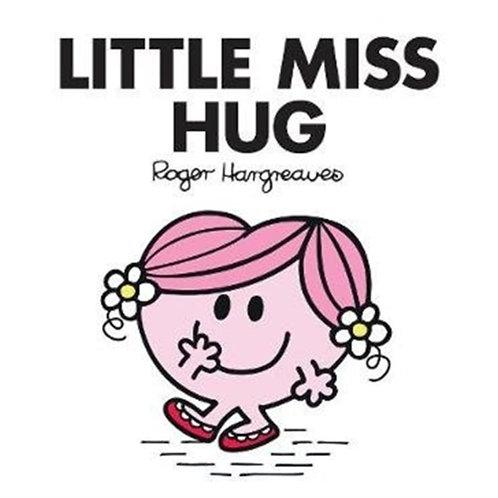 Roger Hargreaves - Little Miss Hug (AGE 3+) (Little Miss No. 35)