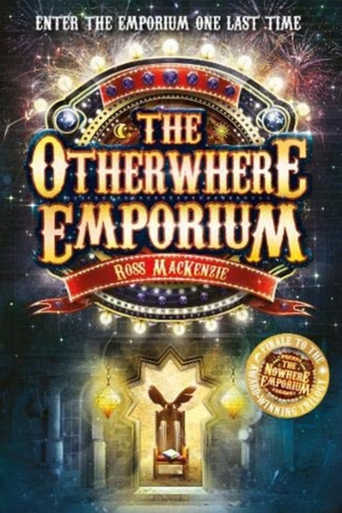 Ross MacKenzie - The Otherwhere Emporium (AGE 8+) (3rd In Series)