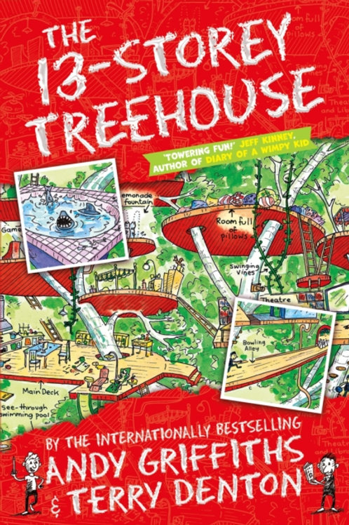 Andy Griffiths  - The 13-Storey Treehouse (AGE 7+)
