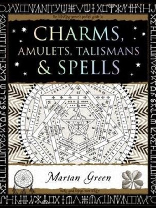 Marian Green - Charms, Amulets, Talismans And Spells