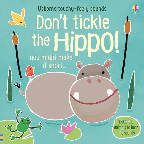 Sam Taplin - Don't Tickle The Hippo (AGE 6 months+) (HARDBACK)