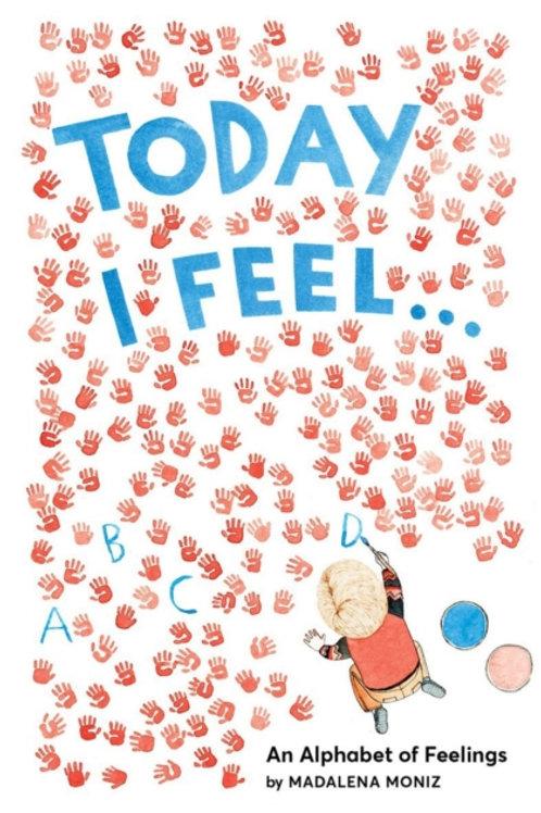 Madalena Moniz - Today I Feel (HARDBACK) (AGE 3+)
