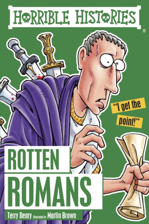 Terry Deary - Horrible Histories : Rotten Romans (AGE 7+)