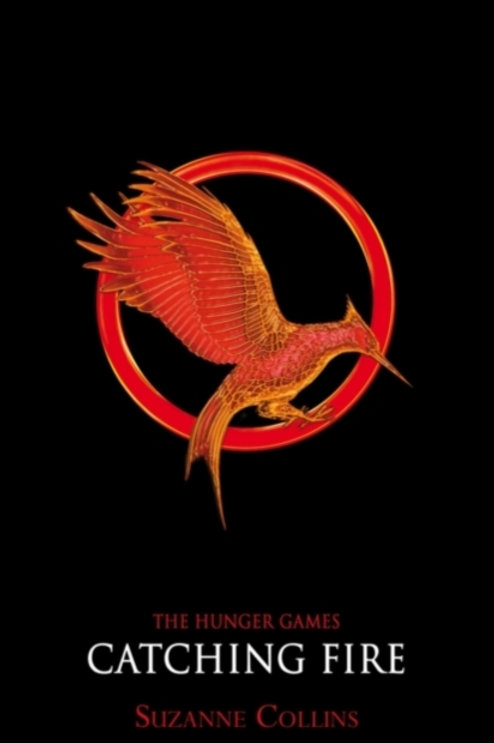 Suzanne Collins - The Hunger Games : Catching Fire (AGE 13+) (2nd In Series)