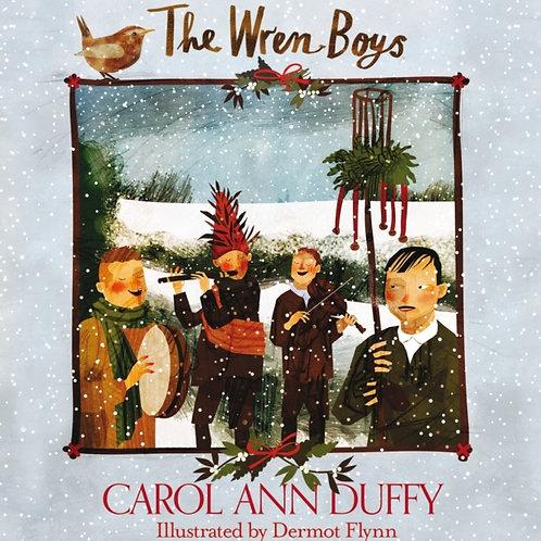 Carol Ann Duffy - The Wren-Boys (HARDBACK)