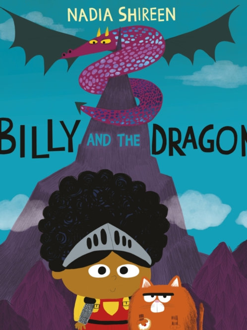 Nadia Shireen - Billy And The Dragon (AGE 3+)