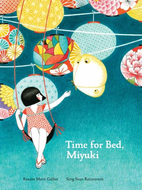 Roxane Marie Galliez - Time for Bed, Miyuki (AGE 5+) (HARDBACK)