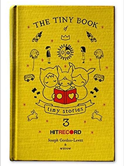 Joseph Gordon-Levitt - The Tiny Book of Tiny Stories: Volume 3 (HARDBACK)