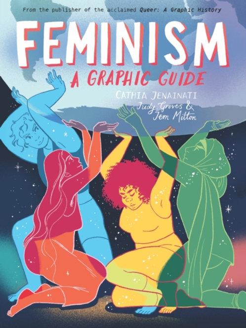 Cathia Jenainati - Feminism: A Graphic Guide