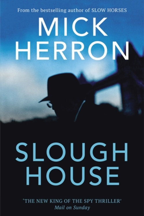 Mick Herron - Slough House (HARDBACK) (SIGNED COPY) (7th In Series)