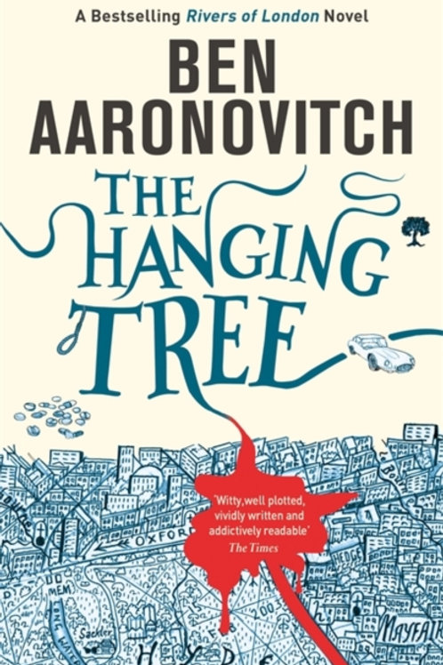 Ben Aaronovitch - Hanging Tree (6th In Series)