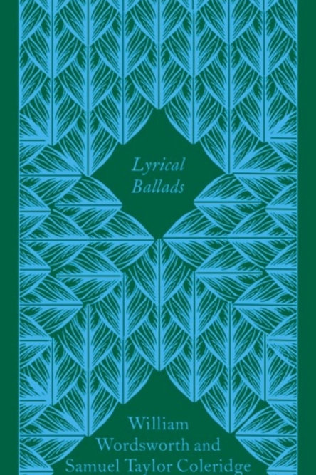 William Wordsworth And Samuel Taylor Coleridge - Lyrical Ballads (HARDBACK)