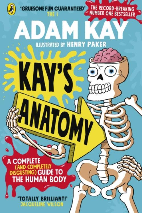 Adam Kay - Kay's Anatomy (AGE 8+)