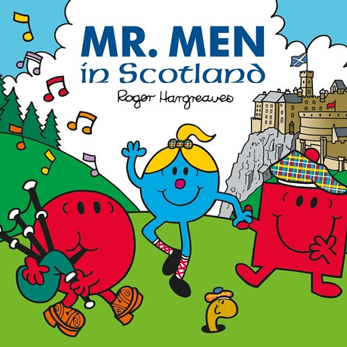 Roger Hargreaves - Mr. Men In Scotland (AGE 3+)