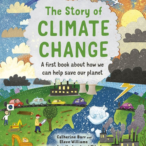 Catherine Barr - The Story Of Climate Change (AGE 5+) (HARDBACK)