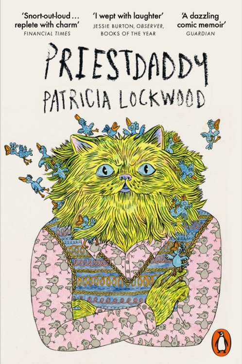 Patricia Lockwood - Priestdaddy