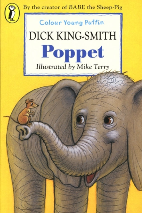 Dick King-Smith - Poppet (AGE 5+)