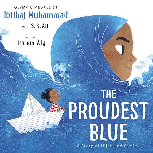 Ibtihaj Muhammad and S.K. Ali - Proudest Blue (AGE 5+)