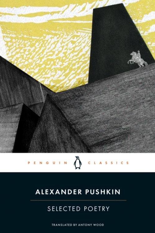 Alexander Pushkin - Selected Poetry