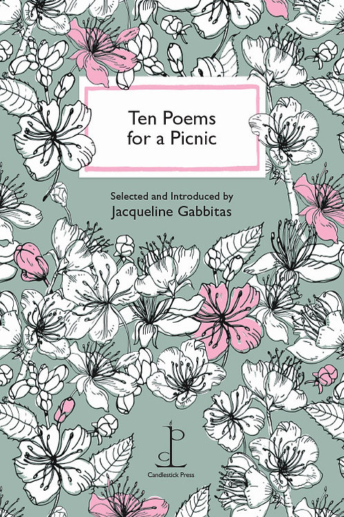 Ten Poems For A Picnic