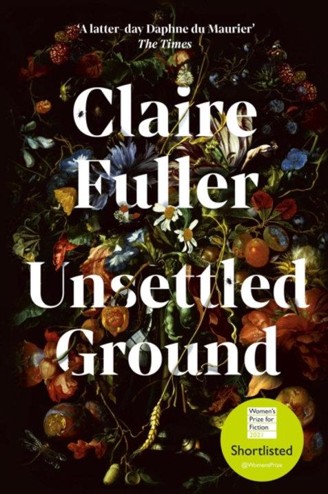 Claire Fuller - Unsettled Ground (HARDBACK)