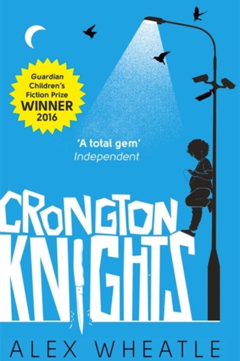 Alex Wheatle - Crongton Knights (AGE 12+)