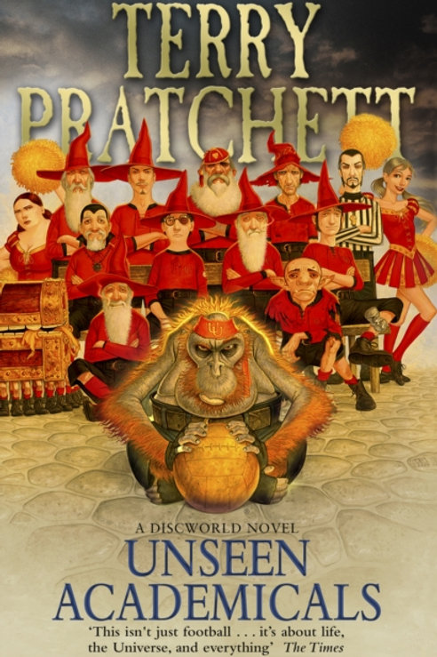 Terry Pratchett - Unseen Academicals : Discworld Book Thirty-Seven